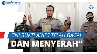 Jakarta Kembali Berlakukan PSBB, Ketua FAKTA: Ini Bukti Anies Sudah Gagal dan Menyerah