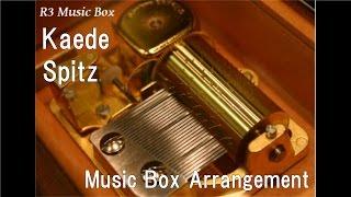 Kaede/Spitz [Music Box]