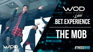 The Mob   WOD Live at BET Experience 2017   #BETX #BETExperience