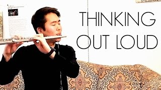 Ed Sheeran - Thinking Out Loud Flute Cover