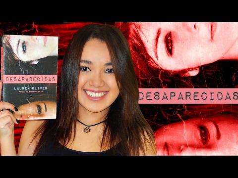 RESENHA | DESAPARECIDAS, de Lauren Oliver | Magia Literária