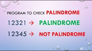 Program to check palindrome number