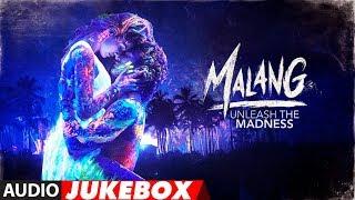 Full Album: MALANG Audio Jukebox   Aditya Roy Kapur