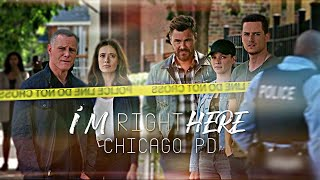 Chicago PD - I'm right here