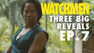 Watchmen Episode 7: Three Big Reveals | The Ringer