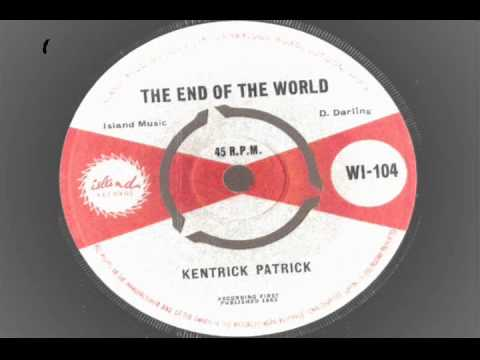 kentrick patrick – the end of the world – island records 1963 wi-104 jamaican soul dow wop