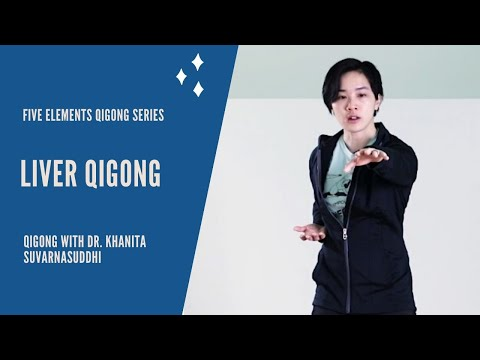 Liver Qi Gong – Exercises to relieve STRESS