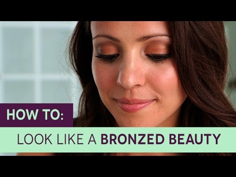 How To: Look Like a Bronzed Beauty