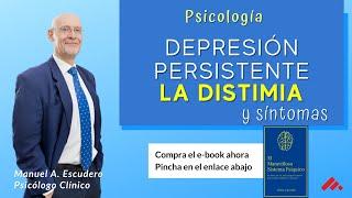 Tipos de depresión (parte 3/3) : ¿Qué es la distimia? - Centro Manuel Escudero
