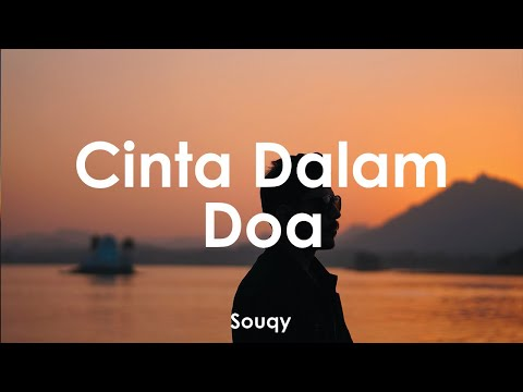 , title : 'Souqy - Cinta Dalam Doa 🎵 || Cover By Massan Muhammad [ Lyrics HD]'