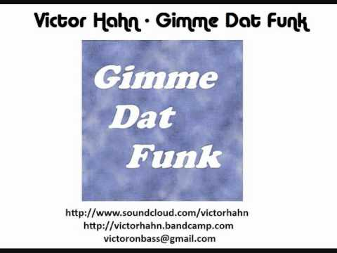 Victor Hahn - Gimme Dat Funk