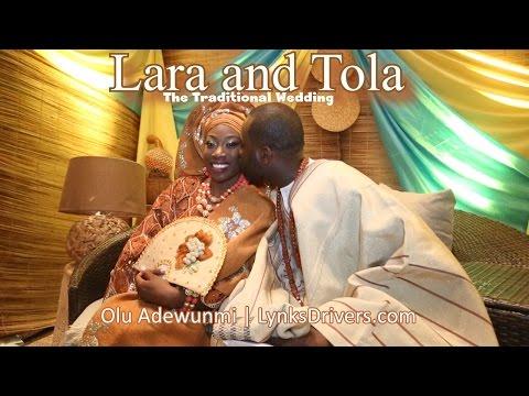 Nigerian Wedding: Lara Weds Tola - The Traditional Wedding