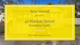 45 Station Street, Ferntree Gully - Ray White Ferntree Gully