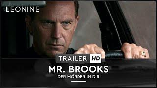 Mr. Brooks - Der Mörder in dir Film Trailer