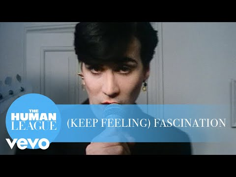 (Keep Feeling) Fascination performed by The Human League