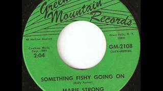 Marie Strong - Something Fishy Going On