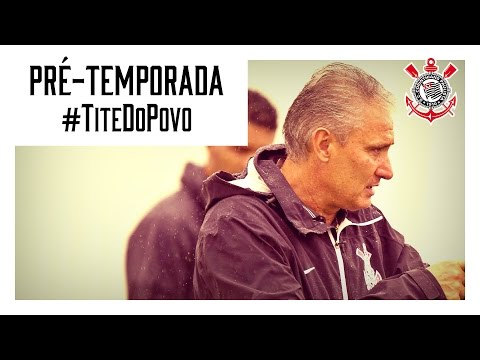 Pré-temporada | #TiteDoPovo