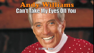 Andy Williams - Can't Take My Eyes Off You (Karaoke)