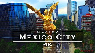 Mexico City CDMX , Mexico 🇲🇽 - by drone [4K]