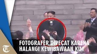 Fotografer Pribadi Dipecat Kim Jong Un Lantaran Halangi Pandangan Selama 3 Detik
