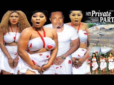 My Private Part Season 1 - 2019 Movie|New Movie|2019 Latest Nigerian Nollywood Movie HD1080P