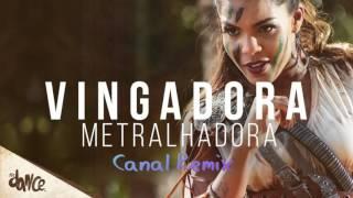 Banda Vingadora   Metralhadora (Remix)