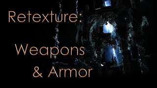 How to Re-Texture Weapons and Armor