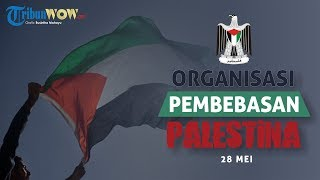 KABAR APA HARI INI: Organisasi Pembebasan Palestina Didirikan