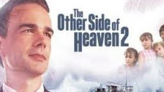 The Other Side Of Heaven Part 2