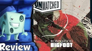 Unmatched: Robin Hood vs  Bigfoot Review - with Tom Vasel