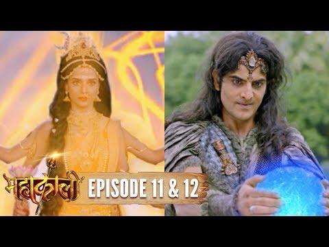 Mahakaali | Episode 11 & 12 | Parvati kills Bhandasur | 28 Aug 2017