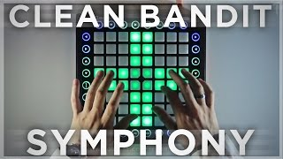 Clean Bandit - Symphony   Launchpad Cover/Remix