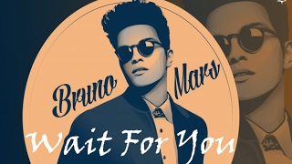 Bruno Mars ft. Claude - Wait For You (Lyrics Video)