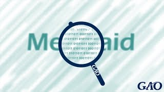 GAO: Unlocking Medicaid: Key Oversight Issues