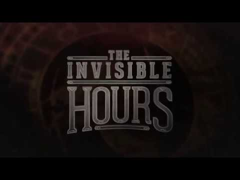 The Invisible Hours Reveal Trailer thumbnail