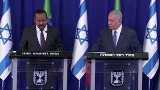 LIVE! PM Netanyahu Welcomes Ethiopian PM Abiy Ahmed