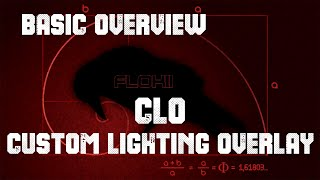 Basic Overview CLO - Custom Lighting Overlay