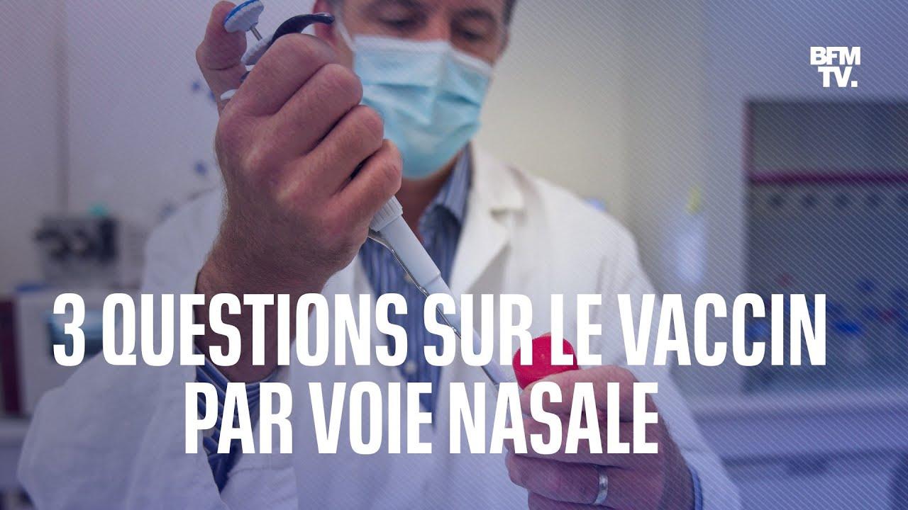 Trois questions sur le vaccin par voie nasale