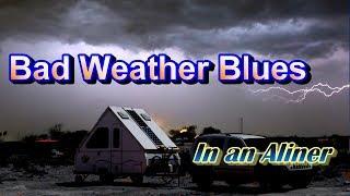 Bad Weather Blues