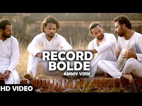 Record Bolde  Ammy Virk