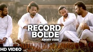 RECORD BOLDE  AMMY VIRK  JUGNI Hath Kise Na Auni  Latest Punjabi Song  Lokdhun Punjabi