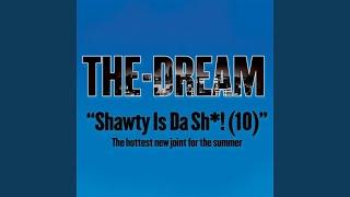 Shawty Is A 10 (Edited)
