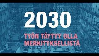 Kun minä menen töihin: miltä työelämä näyttää 2030 - Ilmarinen