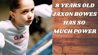 Jaxon Bowes has the power of a teenager
