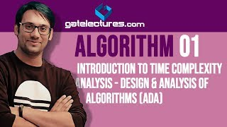Algorithms - 01 Introduction to Time Complexity Analysis - Design & Analysis of Algorithms (ADA)