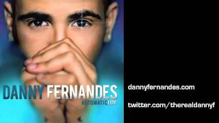 09 AUTOMATICLUV - Danny Fernandes - More Than Friends
