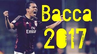 カルロス・バッカ|ACミラン|ゴール集|2017|Bacca
