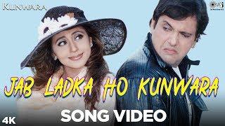 Jab Ladka Ho Kunwara Song Video - Kunwara | Govinda & Urmila | Sonu Nigam, Alka Yagnik