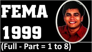 FEMA 1999 - Full - Part 1 to 8 By CS Shantanu Pethe