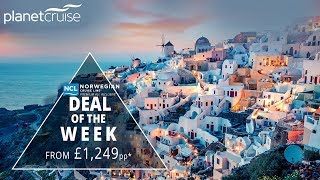 Norwegian Cruise Lines - Greek Isles Cruise | Planet Cruise Deal Of The Week